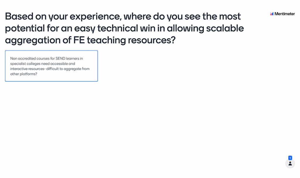 Mentimeter Poll - Based on your experience, where do you see the most potential for an easy technical win in allowing scalable aggregation of FE teaching resources?